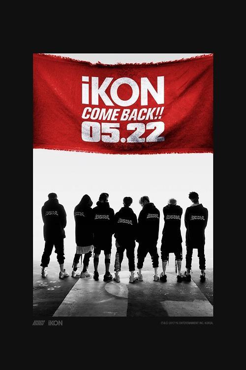 男团iKON惊喜回归!本月22日发布新曲