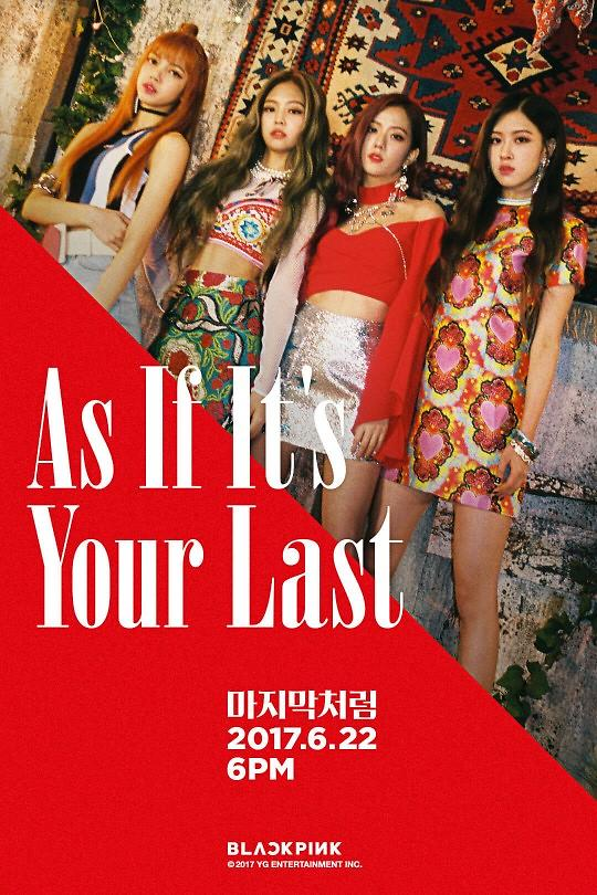 Blackpink回归在即 主打歌为《As If Its Your Last》