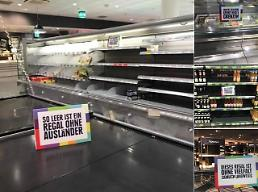.German supermarket empties out shelves to bring awareness to racism.