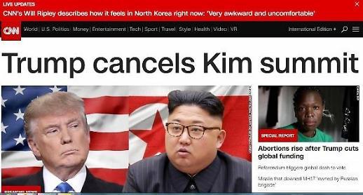 CNN 풍계리 폭파 후 회담 취소... 北 충격받은 듯