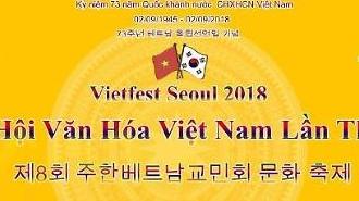 Lễ hội Văn hóa Việt Nam 2018 tại Hàn Quốc diễn ra vào ngày 2/9