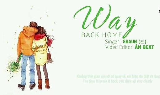 Ca khúc Way back home - SHAUN SHAUN (숀)