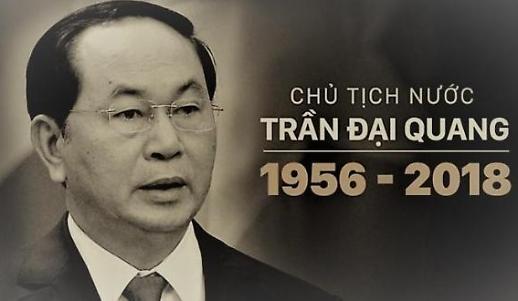 Chủ tịch nước Việt Nam -Trần Đại Quang từ trần vào 10 giờ 5 phút sáng ngày 21/9/2018