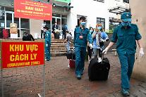베트남 정부, 해외 입국자 격리 4주로 연장키로
