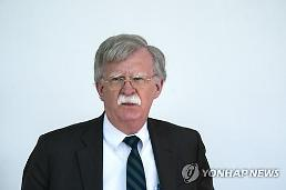 Bolton unveils plan to denuclearize N. Korea in a year: Yonhap
