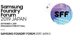 .三星东京晶圆代工论坛如期举行 将展示自家先进制程技术.