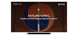 .奈飞制作韩国宣传视频上线.