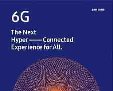 Samsung dự đoán thương mại hóa 6G sẽ vào khoảng năm 2030