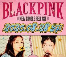 Blackpink chính thức ấn định ngày trở lại với single mới vào 28/8