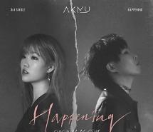 Nhóm nhạc anh em AKMU trở lại với đĩa đơn thứ 3 mang tên Happenning